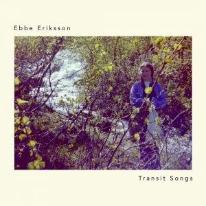 Ebbe eriksson - transit songs