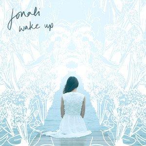 Jonali - Wake up