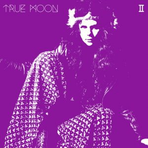 The album cover for True Moon - II